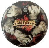 Hellyeah - 'Band of Brothers' Button Badge